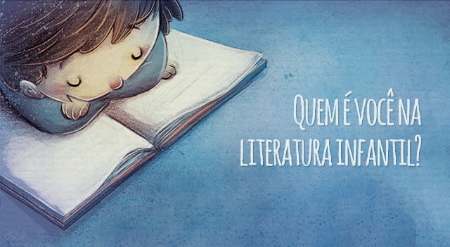 Quem é você na literatura infantil?